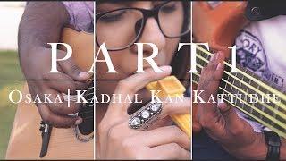 Part 1osaka  Kadhal Kan Kattudhe  Anirudh Ravichander Shakthisree Gopalan Cover