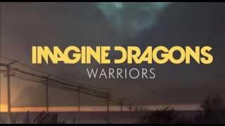 Imagine Dragons - Warriors (1 Hour) High Quality