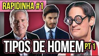 TIPOS DE HOMEM pt1 - #RAPIDINHA | Diva Depressão