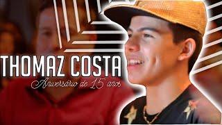 Thomaz Costa - Aniversário de 15 anos (Gravação e edição Nino Mattos)