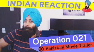 Indian Reacts to Pakistani Movie Operation 021 Trailer #86