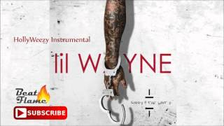 Lil Wayne - HollyWeezy Instrumental (Absolute Best Version) Free Download [Sorry For The Wait 2]