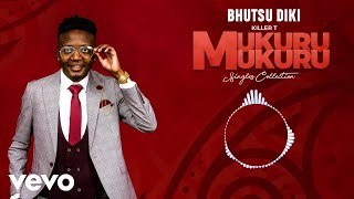 Killer T - Bhutsu Diki (Official Audio)