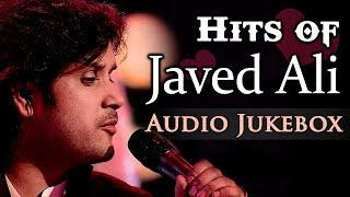 Hits of Javed Ali {HD} - Ishq Hi Yaar - Bollywood Romantic Songs - Audio Jukebox