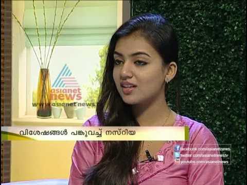 Interview with actress Nazriya Nazim - Asianet News Varthaprabhatham