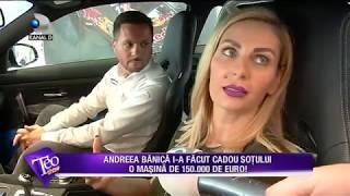 Teo Show (08.06.2017) - Andreea Banica, cadou de 150.000 de euro pentru sot!