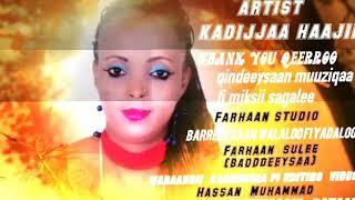 Best Oromoo Music Kadijjaa Haajii