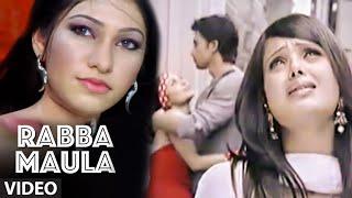 Rabba Maula [Full Song] Love Ho Jaye
