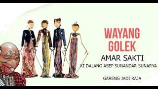 WAYANG GOLEK - gareng jadi raja - Asep Sunandar Sunarya   GIRI HARJA 3   (FULL AUDIO)