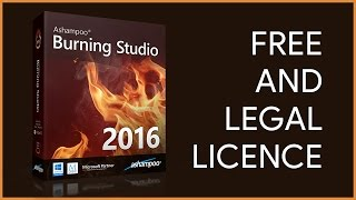 Get FREE and LEGAL License for Ashampoo Burning Studio 2016