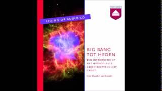 Maarten van Rossem - Big Bang tot heden - hoorcollege Home Academy
