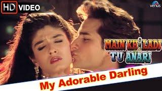 My Adorable Darling (HD) Full Video Song | Main Khiladi Tu Anari | Saif Ali Khan, Raveena Tandon |