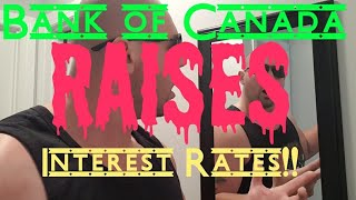 Bank of Canada RAISES Interest Rates!