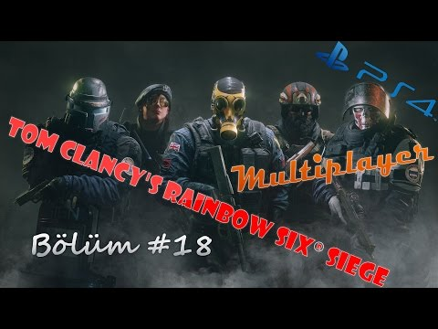 SOHBETİ BOL OYUN KEYFİ | Tom Clancy's Rainbow Six® Siege - Multiplayer #18 [TÜRKÇE]