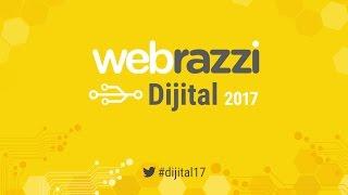 Webrazzi Dijital 2017 [Canlı Yayın]
