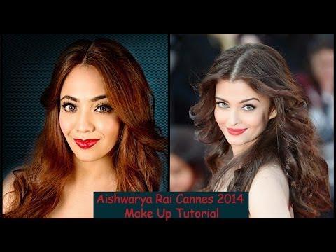 Aishwarya Rai Cannes 2014 Make Up Tutorial (Hindi)