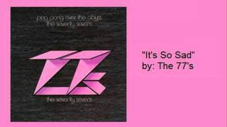 The 77s-