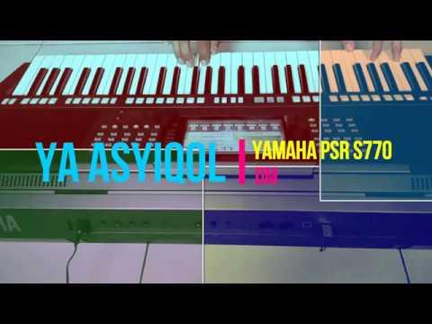 Ya Asyiqol Musthofa Yamaha Psr S770