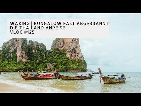 Waxing | Bungalow fast abgebrannt | Die Thailand Anreise | VLOG #125