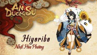 Hướng dẫn chi tiết về Hiyoribo - Nhật Hòa Phường | Garena Âm Dương Sư
