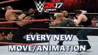 WWE 2K17 EVERY NEW MOVE / ANIMATION CONCEPT