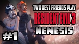 Two Best Friends Play Resident Evil 3: Nemesis (Part 1)
