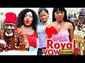 Download Video Download Royal Vow Season 4 - 2018 Latest Nigerian Nollywood Movie Full HD | YouTube Films 3GP MP4 FLV