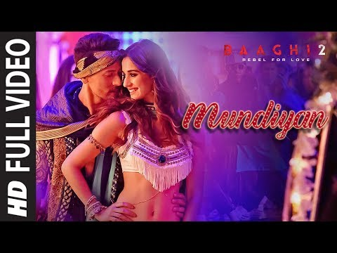 Xxx Mp4 Full Video Mundiyan Song Baaghi 2 Tiger Shroff Disha Patani Ahmed K Sajid N Navraj Palak 3gp Sex