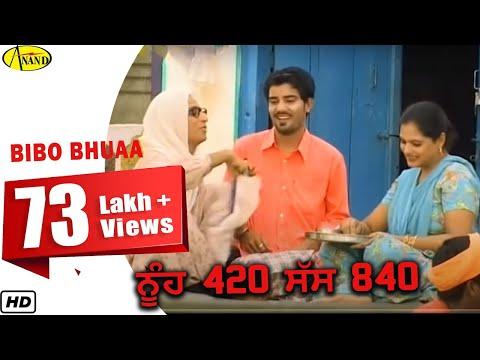 Nuh 420 Saas 840 || Bibo Bhuaa || New Comedy Punjabi Movie 2015 Anand Music