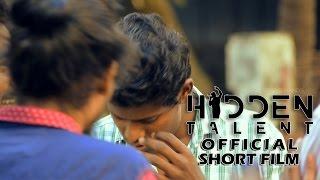 Hidden Talent - Tamil Official Short Film