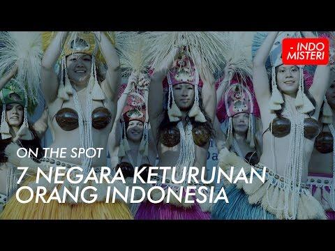 On The Spot 7 Negara Keturunan Orang Indonesia.