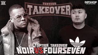 Noir vs. Fourseven | TOPTIER TAKEOVER MAINMATCH