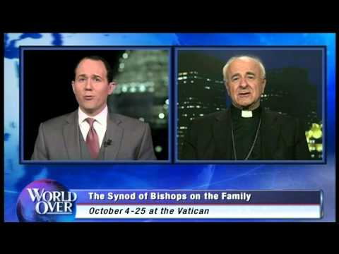 World Over - 2015-05-21 - The Church and the family, Archbishop Vincenzo Paglia with Raymond Arroyo
