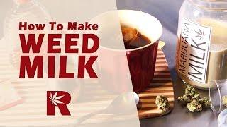 How To Make Marijuana Milk (Cannabis Infused Cream): Cannabasics #40