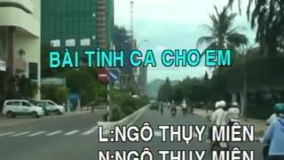 Karaoke - BÀI TÌNH CA CHO EM (Tình khúc Ngô Thụy Miên)