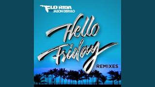 Hello Friday (feat. Jason Derulo) (Khrebto Remix)