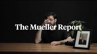 The Mueller Report: Watch As We Read The Whole Thing Live