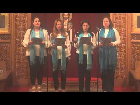 St. Mark Arabic Choir II  - Fast of the Virgin