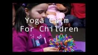 Yoga Calm for Children - Kids Demo