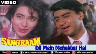 Dil Mein Mohabbat Hai (Sangraam)