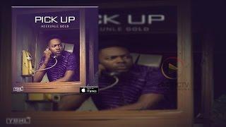 Adekunle Gold - Pick Up (OFFICIAL AUDIO 2015)