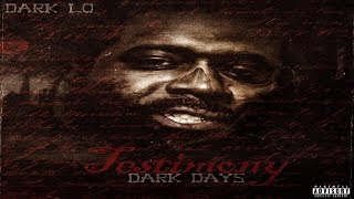 Dark Lo Ft. Lik Moss - Never Switched Up (2017 New CDQ) #TheTestimony @obhdarkLo @AssaultRifleAb