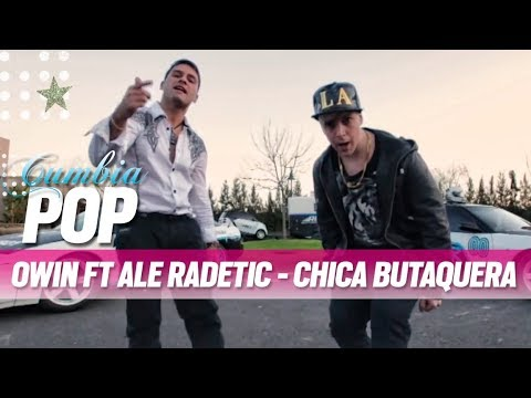Owin ft Radetic Chica butaquera ex Owin y Jack