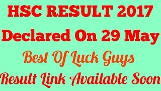 Hsc Result 2017 | Result Declared On 29 Of May