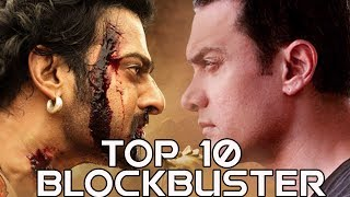Top 10 blockbuster Movies of India
