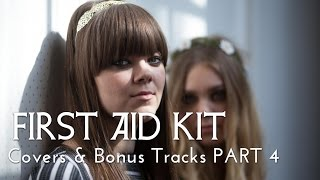 First Aid Kit - Covers & Bonus Tracks PART 4