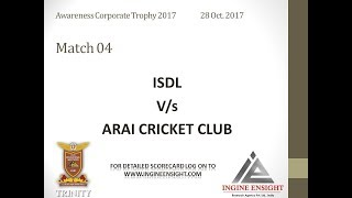 ARAI V/s ISDL| awareness corporate trophy| Highlights |28 october 2017
