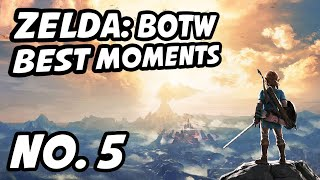Zelda BOTW Best Moments | No. 5 | chillindude, LobosJR, DeerNadia, P4ntz, Cathisrad, Slyfoxhound