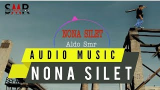Nona Silet(Remix)_Aldo Smr