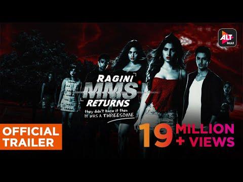 Xxx Mp4 RAGINI MMS RETURNS Uncensored Official Trailer HD RaginiIsBack ALTBalajiOriginal 3gp Sex